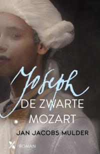 boek Joseph, de zwarte Mozart door schrijver Jan Jacobs Mulder