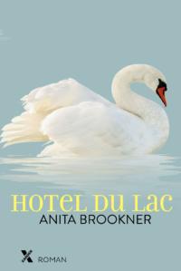 Hotel du lac, boek van schrijver Anita Brooker