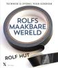 <em>Rolfs maakbare wereld</em> – Rolf Hut