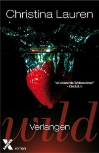 boek Wild; Verlangen van schrijver Christina_Lauren