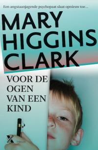 boek Voor de ogen van een kind van schrijver Mary Higgings Clark