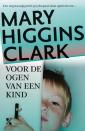 <em>Voor de ogen van een kind</em> – Mary Higgins Clark