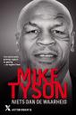 <em>Niets dan de waarheid</em> – Mike Tyson