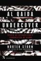<em>Al Qaida Undercover</em> – Morten Storm