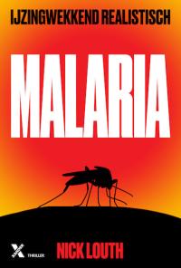 boek Malaria van schrijver Nick Louth