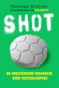 <em>Shot</em> – Thomas Kistner