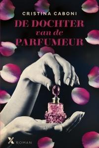 Boek De dochter van een parfumeur van schrijver Cristina Caboni