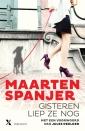 <em>Gisteren liep ze nog</em> – Maarten Spanjer