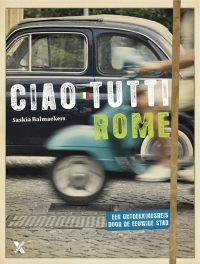 Boek Ciao tutti, Rome van schrijver Saskia Balmaeker