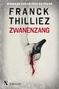 <em>Zwanenzang</em> – Franck Thilliez