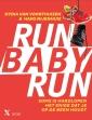 <em>Run Baby Run</em> – Nydia van Voorthuizen en Hans Nijenhuis