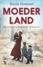 <em>Moederland</em> – Maria Hummel
