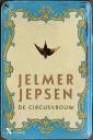 <em>De circusvrouw</em> &#8211; Jelmer Jepsen