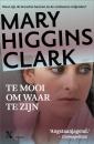 <em>Te mooi om waar te zijn</em> – Mary Higgins Clark