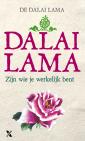 <em>Zijn wie je werkelijk bent</em> – Dalai Lama