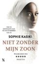 <em>Niet zonder mijn zoon</em> – Sophie Kasiki