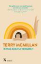 <em>Ik was je bijna vergeten</em> – Terry McMillan