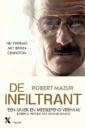 <em>De infiltrant</em> – Robert Mazur
