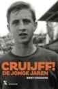 <em>Cruijff, de jonge jaren</em> &#8211; Bert Hiddema