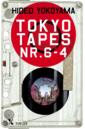 <em>Tokyo tapes nr. 6-4</em> – Hideo Yokoyama