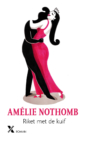 <em>Riket met de kuif</em> – Amélie Nothomb