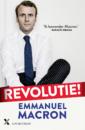 <em>Revolutie!</em> – Emmanuel Macron