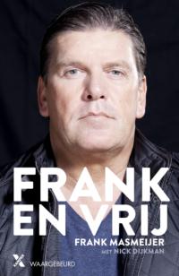 Boek Frank en vrij van Frank Masmeijer