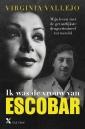 <em>Ik was de vrouw van Escobar</em> – Virginia Vallejo