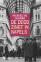 <em>De dood zingt in Napels</em> – Maurizio de Giovanni