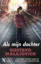 <em>Als mijn dochter</em> – Gustavo Malajovich