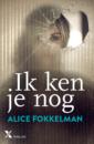 <em>Ik ken je nog</em> –  Alice Fokkelman