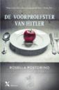 <em>De voorproefster van Hitler</em> – Rosella Postorino