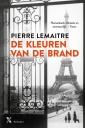 <em>De kleuren van de brand</em> – Pierre Lemaitre