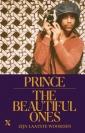 <em>The Beautiful Ones</em> – Prince