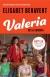 Valeria - sex & sangria - Elisabet Benavent
