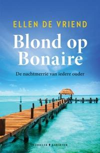 Blond op Bonaire - Ellen de Vriend