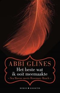 Het beste wat ik ooit meemaakte - Abbi Glines