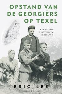Opstand van de Georgiërs op Texel - Eric Lee